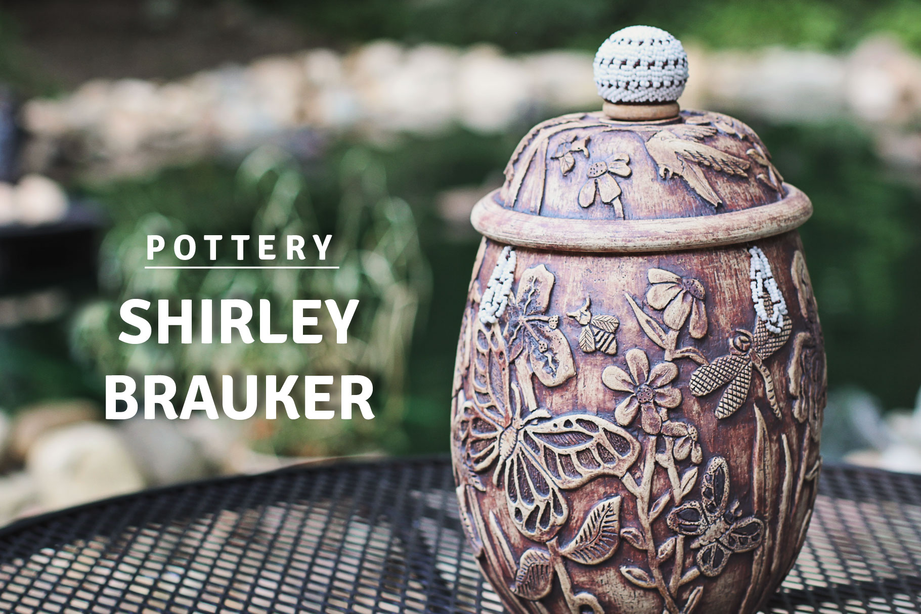 Shirley Brauker Native American Pottery
